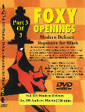Foxy 110 Part 3 of 3 Modern Defence Repetoire for Black