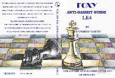 Foxy 119 Anti Gambit Guide Vol 1.  1. E4