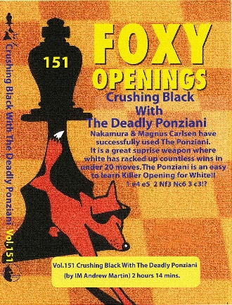 Foxy Chess 151 Crushing Black With The Deadly Ponziani