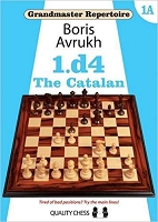 Grandmaster Repertoire 1A: 1.d4: The Catalan