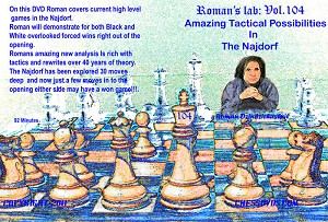 Roman's Chess Download 104: Tactical Najdorf