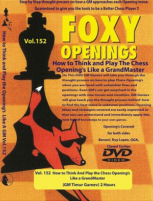Foxy Vol. 152 How to Think And Play Chess Openings  Like a GrandMaster