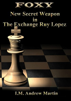 Foxy Chess DVD 167 Secret Weapon in the Exchange Ruy Lopez