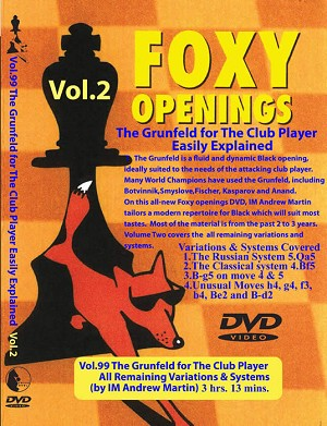 Foxy Vol 99 The Grunfeld for the Club Player Vol.2