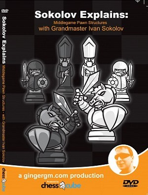 Middlegame Pawn Structure Chess GM Ivan Sokolov - 3 hours 45 min.