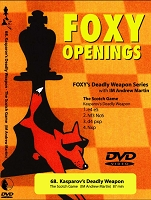 Foxy Chess 068: Kasparov's Deadly Weapon  The Scotch Game  Chess
