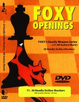 Foxy Volume 71: 20 Deadly Sicilian Shockers  Chess DVD
