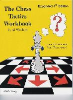 The Chess Tactics Workbook - 4th Ed - Al Woolum