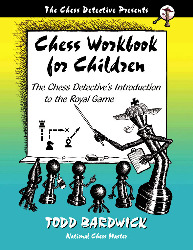 Chess Workbook For Children - Todd Bardwick