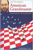 American Grandmaster: Four Decades Of Chess Adventure