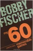 My 60 Memorable Games Paperback - by Bobby Fischer