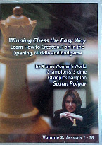 Winning Chess the easy way  -  Susan Polgar DVD Series Vol 2