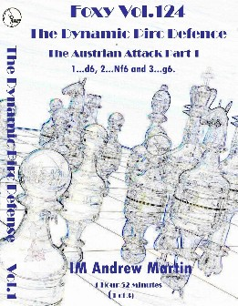 Foxy Chess 124 Part 1  Pirc Defense The Austrian Attack