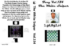 Foxy Chess 134 - The White Sniper - Charlie Storey