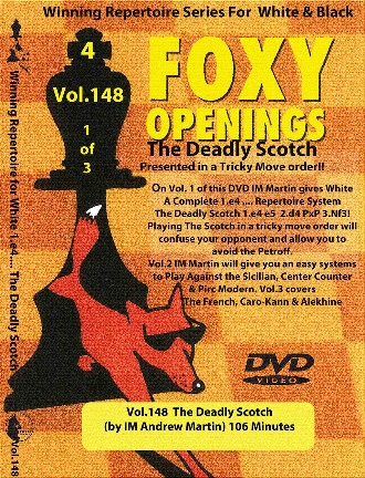 Foxy Chess 148  The Deadly Scotch (Part 1 of 3)