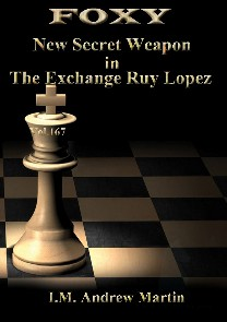 Foxy Chess 167 Secret Weapon in the Exchange Ruy Lopez
