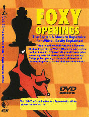 Foxy 94 Modern repertoire for White using the Scotch