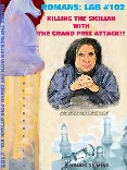The Chess Grand Prix Attack!!! - RL - 102