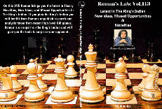 Roman's Chess Download 113: Kings Indian-New ideas