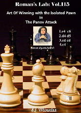 Roman's Chess Download 115: Art Of Winning The Panov Attack