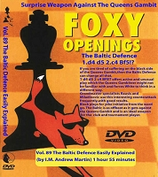 Foxy Chess 89 The Baltic Defence Easily Explained