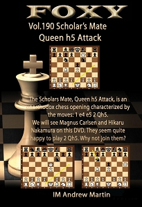 Foxy Chess 190 Shock Weapon in 1 hour 30 minutes  The Scholars Mate, Queen h5 Attack