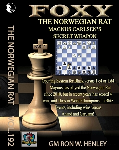Foxy Chess 192, 193, 194 The Norwegian Rat - Magnus Carlsen's Secret Weapon