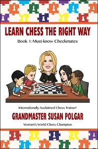 Learn Chess the Right Way: Book 1: Must Know Checkmates - Polgar