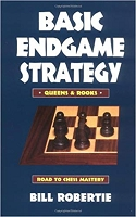 Basic Endgame Strategy: Queens & Rooks