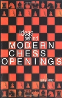 Ideas Behind the Modern Chess Openings
