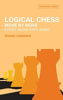 Logical Chess: Move By Move: Every Move Explained