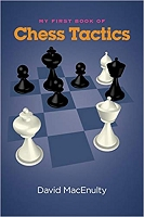 My First Book of Chess Tactics - David MacEnulty
