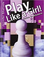 Play Like a Girl!: Tactics by 9 Queens