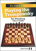 Playing the Trompowsky: An Attacking Repertoire