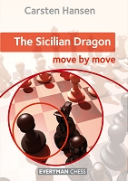 The Sicilian Dragon: Move by Move