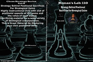 Roman's Chess Download 110: Strategy Behind Positional Sacrifices