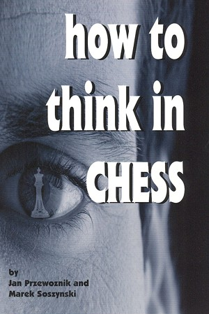 How To Think In Chess