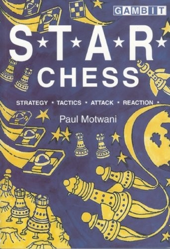 S.T.A.R. Chess - Strategy, Tactics, Attack and Reaction
