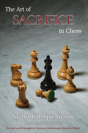 The Art of Sacrifice in Chess, 21st Century Edition