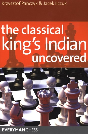 The Classical King's Indian Uncovered