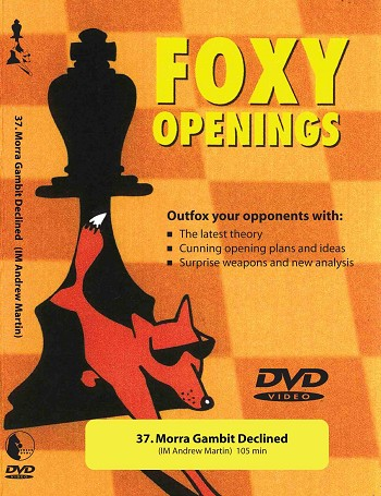 Foxy Volume 37: Morra Gambit Declined  Chess DVD