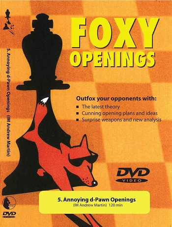 Foxy Chess 5: Annoying d-Pawn Openings Chess DVD