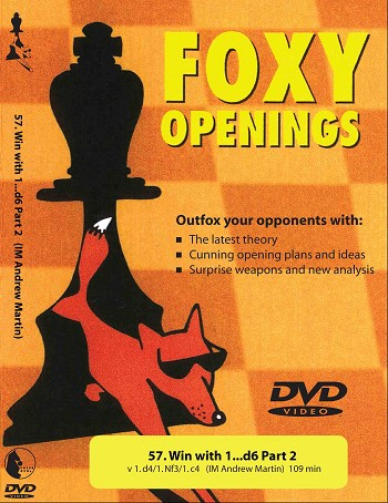 Foxy Chess 57: Win with 1...d6 Part 2  Chess DVD