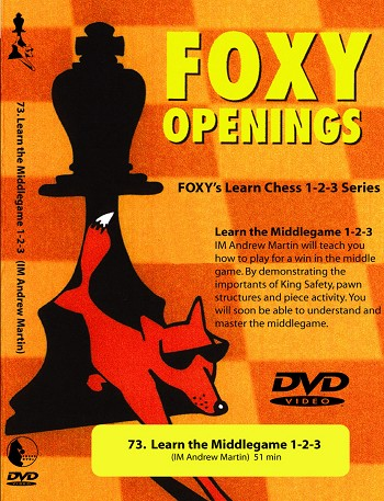 Foxy Volume 73: Learn the Middlegame 1-2-3  Chess DVD