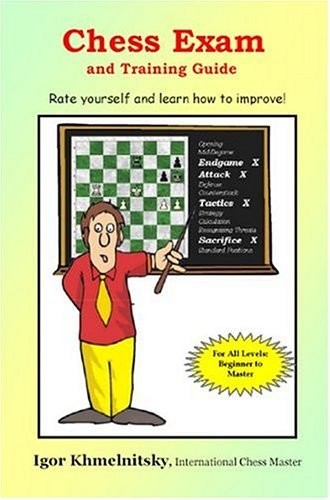 Chess Exam & Training Guide Chess Book: Learn How To Improve