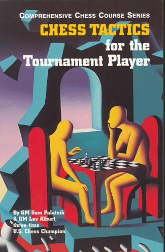 Chess Tactics for the Tournament Player Book #3 - Lev Alburt