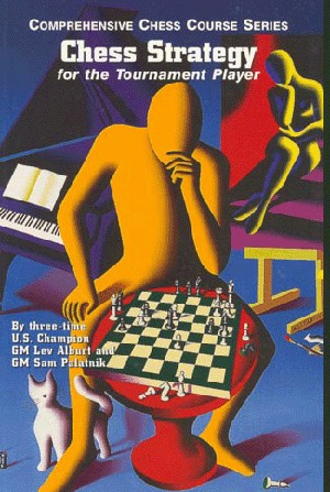 Chess Strategy for the Tournament Player, Vol. 5 - Lev Alburt