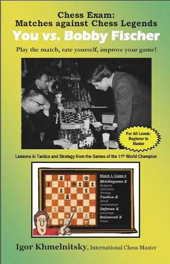 Matches against Chess Legends - You vs. Bobby Fischer