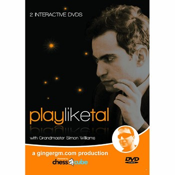 Play Like Tal - Chess GM Simon Williams - 2 DVDs - 7 Hours