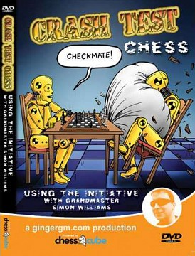 Crash Test Chess: DVD 1 - Using the Initiative with GM Simon Williams